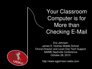 Your Classroom Computer is for More than Checking E-Mail