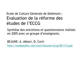 Ecole de Culture Générale de Delémont : Evaluation de la réforme des études  de l'ECCG