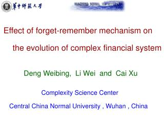 Effect of forget-remember mechanism on      the evolution of complex financial system