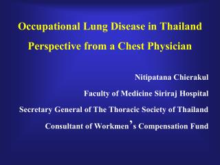 Occupational Lung Disease in Thailand Perspective from a Chest Physician