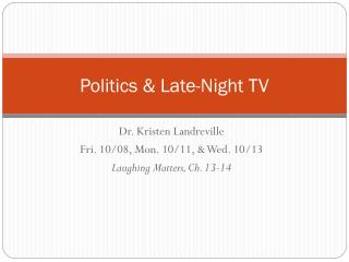 Politics & Late-Night TV