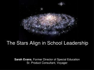 The Stars Align in School Leadership