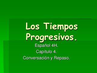 Los Tiempos Progresivos.
