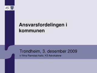 Trondheim, 3. desember 2009