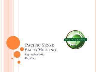 Pacific Sense Sales Meeting