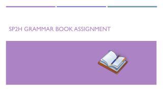 SP2H Grammar Book Assignment