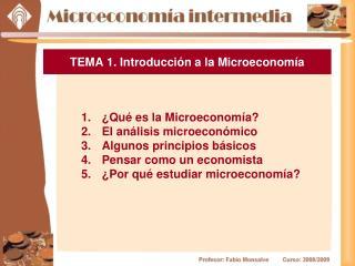 TEMA 1. Introducción a la Microeconomía