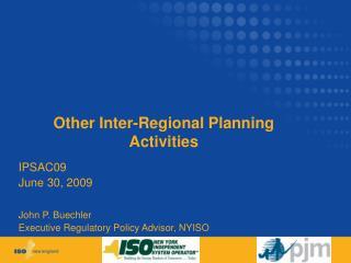 Other Inter-Regional Planning Activities