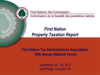 September 26 – 28, 2012 Spirit Ridge, Osoyoos, BC