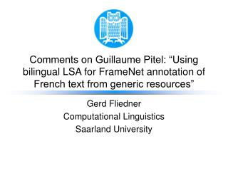 Gerd Fliedner Computational Linguistics Saarland University