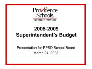 2008-2009  Superintendent's Budget