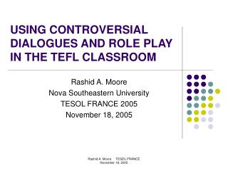 USING CONTROVERSIAL DIALOGUES AND ROLE PLAY IN THE TEFL CLASSROOM