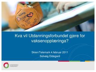 Kva vil Utdanningsforbundet gjere for vaksenopplæringa?