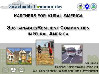 Partners for Rural America Sustainable/Resilient Communities in Rural America