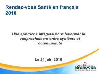 Rendez-vous Santé en français 2010