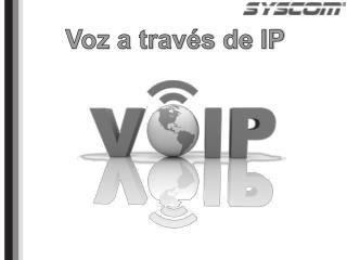 Voz  a través de  IP