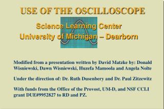 USE OF THE OSCILLOSCOPE