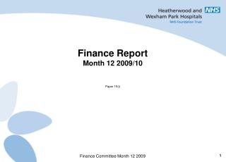 Finance Report Month 12 2009/10 Paper 15(i)