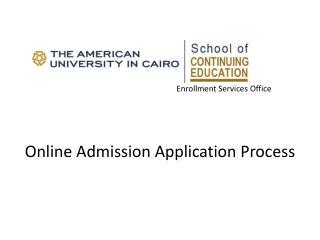 Enrollment Services Office Online Admission Application Process