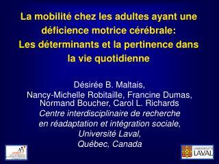 Désirée B. Maltais, Nancy-Michelle Robitaille, Francine Dumas, Normand Boucher, Carol L. Richards