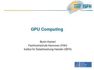 GPU Computing