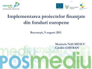 Implementarea proiectelor finanţate din fonduri europene