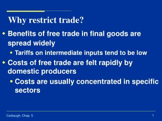 Why restrict trade?