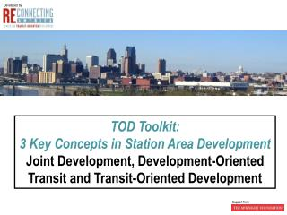 TOD Toolkit:  3 Key Concepts in Station Area Development