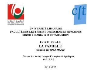 UNIVERSITÉ LIBANAISE FACULTÉ DES LETTRES ET DES SCIENCES HUMAINES