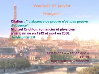 Vendredi 10  janvier Français I