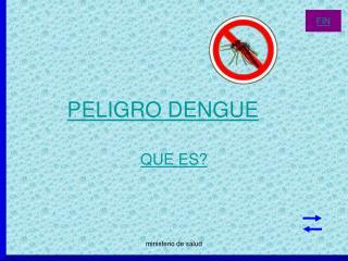 PELIGRO DENGUE