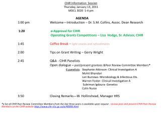 CIHR Information  Session  Thursday, January 13, 2011 MDCL 3020  1-4 pm