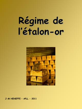 R gime de l  talon-or