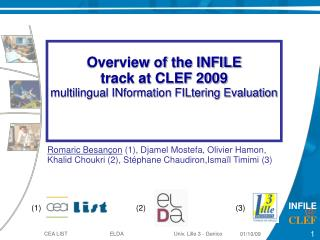 Overview of the INFILE  track at CLEF 2009 multilingual INformation FILtering Evaluation