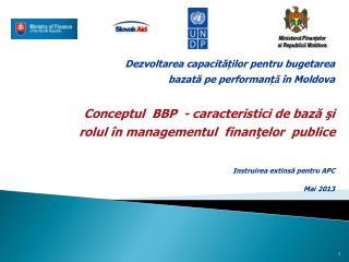 Dezvoltarea capacităților pentru bugetarea  baz at ă  p e performanț ă  în Moldova