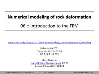 Numerical modeling of rock deformation 06 :: Introduction to the FEM