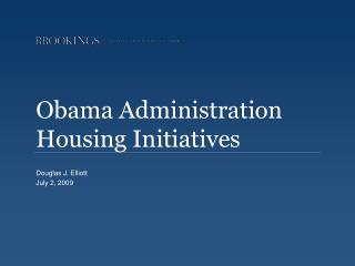 Obama Administration Housing Initiatives