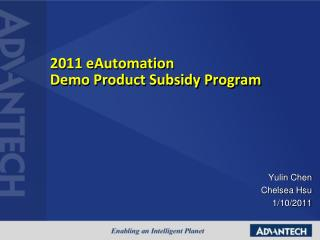 2011 eAutomation Demo Product Subsidy Program