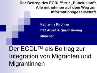 Der ECDL™ als Beitrag zur Integration von Migranten und Migrantinnen
