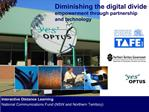 Diminishing the digital divide empowerment through partnership and technology