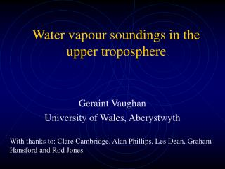 Water vapour soundings in the upper troposphere