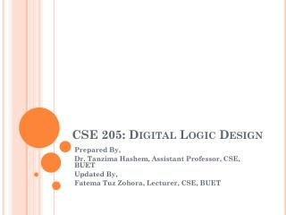 CSE 205: Digital Logic Design