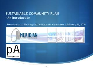 SUSTAINABLE COMMUNITY PLAN - An Introduction