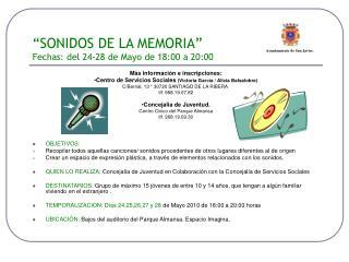 """""""SONIDOS DE LA MEMORIA"""" Fechas: del 24-28 de Mayo de 18:00 a 20:00"""