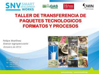 TALLER DE TRANSFERENCIA DE PAQUETES TECNOLOGICOS FORMATOS Y PROCESOS