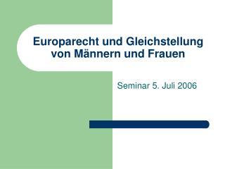 Europarecht und Gleichstellung von M�nnern und Frauen
