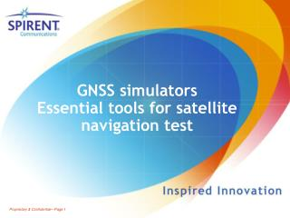 GNSS simulators Essential tools for satellite navigation test