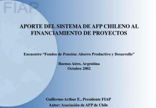 APORTE DEL SISTEMA DE AFP CHILENO AL FINANCIAMIENTO DE PROYECTOS