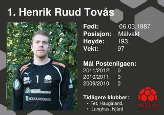 1. Henrik Ruud Tovås