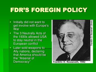 FDR'S FOREGIN POLICY